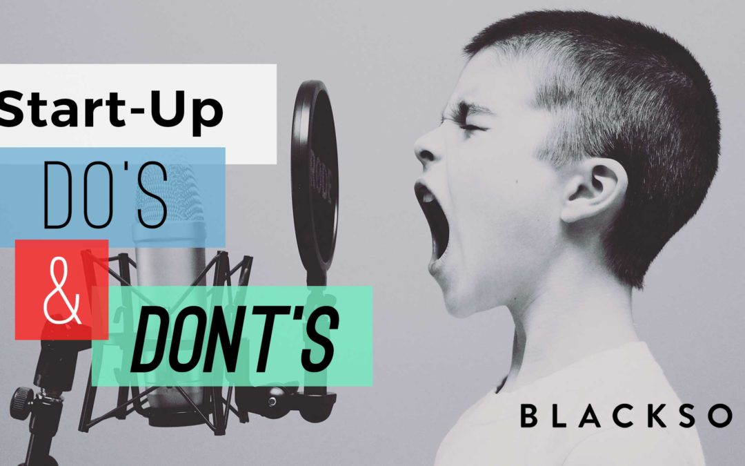 Startup Top Ten Do's and Don'ts