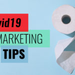 Covid19 Marketing Tips
