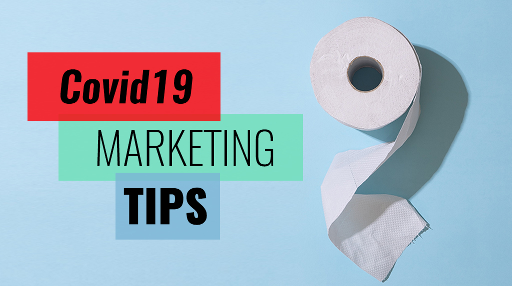 5 Marketing Tips during Covid19